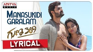 Manasukidi Garalam Lyrical & Song Making: Guna 369 Mov..