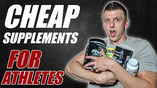 Supplements On A Budget | Best Supplements For Athletes