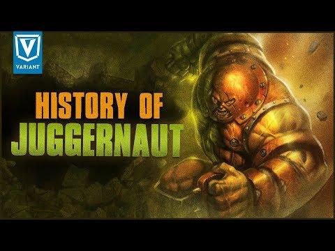 History Of The Juggernaut!