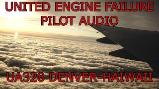 United Airlines Engine Failure Denver Pilot Audio