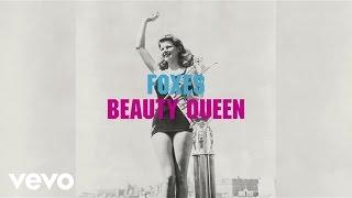 Foxes - Beauty Queen (Audio)