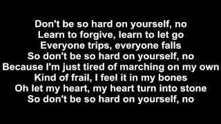 Jess Glynne - Don't Be So Hard On Yourself Lyrics