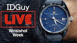 Sharing Your Exceptional Watches - WRIST-SHOT WEEK - IDGuy Live