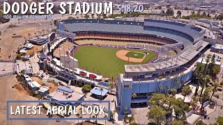 Dodger Stadium Renovation 5.18.20 Construction Aerial Tour