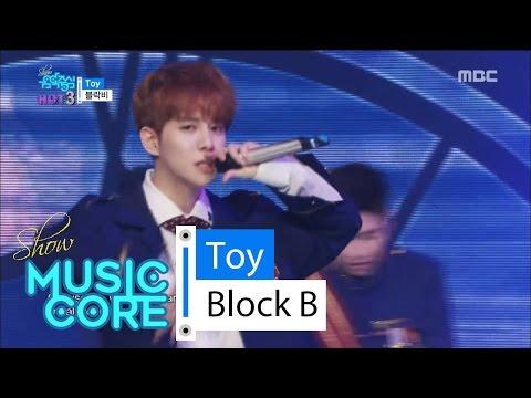 [HOT] BLOCK B - Toy, 블락비 - 토이 Show Music core 20160423