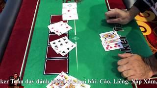 Muốn giỏi cờ bạc phải học ngay hai căn bài đỉnh nhất trong lĩnh vực bài bạc