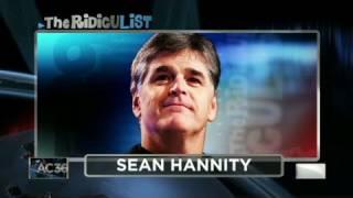 CNN: The RidicuList, Sean Hannity