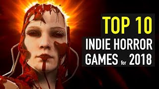 Top 10 Scariest Horror Indie Games Coming in 2018