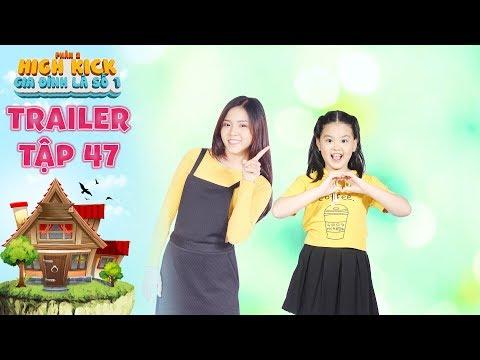 Gia đình là số 1 Phần 2 | trailer tập 47: Tâm Ý vui mừng hết sảy vì lần đầu tiên được xài điện thoại
