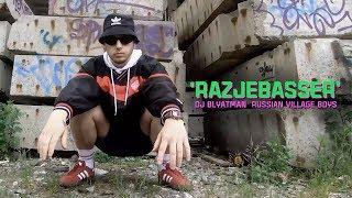 DJ Blyatman & Russian Village Boys - RAZJEBASSER (Official Music Video)