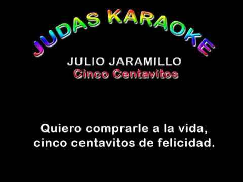 Cinco centavitos - Julio Jaramillo Karaoke
