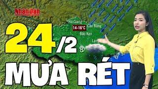 Dự báo thời tiết hôm nay và ngày mai 24/2 | Dự báo thời tiết đêm nay mới nhất