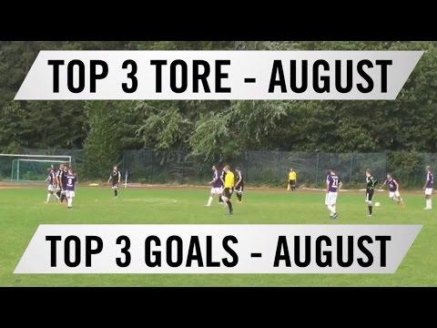Top 3 Tore - August 2016 | SPREEKICK.TV