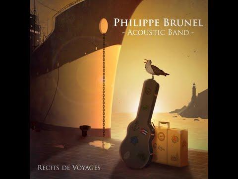 Philippe Brunel Acoustic Band - Récits deVoyage
