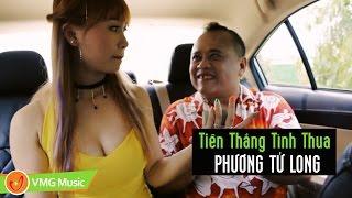Phim Ca Nhạc Tiền Thắng Tình Thua   PHƯƠNG TỬ LONG   MUSIC VIDEO OFFICIAL