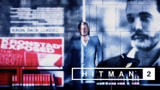 HITMAN 2 - Sean Bean Elusive Target Full Mission Briefing