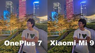 Oneplus 7 VS Xiaomi Mi 9 Camera comparison