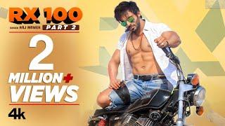 RX 100 – Raj Mawer