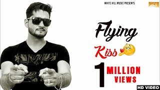 Flying Kiss – Bunty Bisla