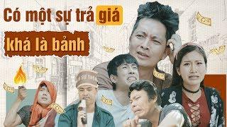 Loa Phường Season 2 Tập 4   CÓ MỘT SỰ TRẢ GIÁ KHÁ LÀ BẢNH   Phim Hài 2018