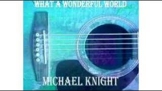 You Can Have It All by Michael Knight