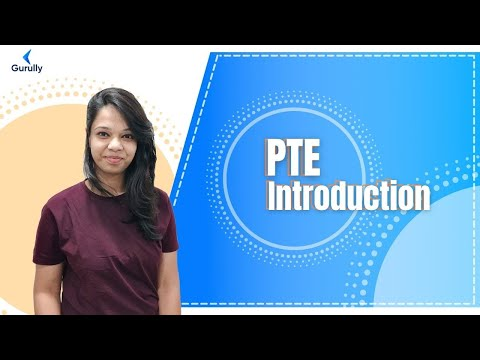 Detailed Introduction about PTE | What is PTE? and It's Exam Format, Pattern or Structure Overview