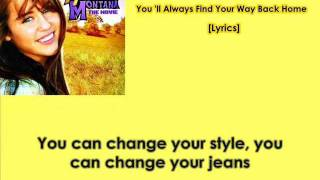 Hannah Montana- You'll Always Find Your Way Back Home [Lyrics] (HQ)