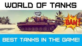 Лучшие танки в игре! - Best Tanks #1
