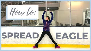 HOW TO DO THE SPREAD EAGLE    LEARN A NEW SKATING MOVE    Coach Michelle Hong
