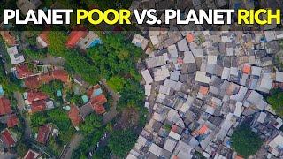 Planet Poor Vs Planet Rich