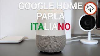 Google HOME parla ITALIANO: la nostra prova.