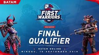 [LIVE] First Warriors Final Qualifier Batam
