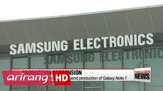 ARIRANG NEWS BREAK 20:00 Samsung Electronics to suspend production of Galaxy Note 7 worldwide