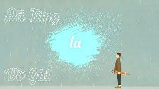 Đã Từng Là Vô Giá - Mr.Siro | Lyrics HD