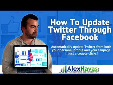 How To Update Twitter Using Your Facebook Profile And Facebook Fanpage