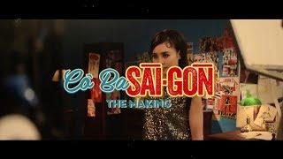 Cô Ba Sài Gòn | The Making | Ninh Dương Lan Ngọc - Như Ý