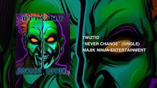 Twiztid - Never Change
