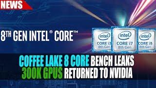Intel Coffee Lake 8 Core Benchmark Leaks | Intel Larrabee Architect Re-Hired = Larrabee 2.0 ??