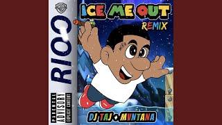 Ice Me Out (Still Jiggle) (feat. DJ Taj)