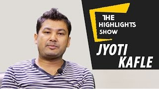 The Highlights Show - Laal Jodee's Actor Jyoti Kafle at The Highlights Show | Episode 11