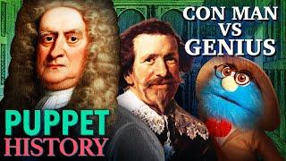 Isaac Newton's Nemesis • Puppet History