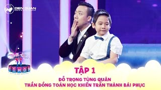 Little But Special | Ep 1: Tran Thanh is amazed at ability of Mathematical genius
