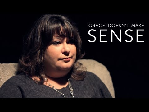 Grace Doesn't Make Sense #3
