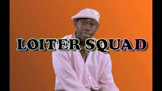 LOITER SQUAD FUNNIEST MOMENTS COMPILATION