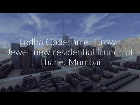 Lodha Codename Crown Jewel
