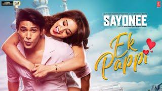 Ek Pappi – Sayonee – Mika Singh – Anamta Khan Video HD