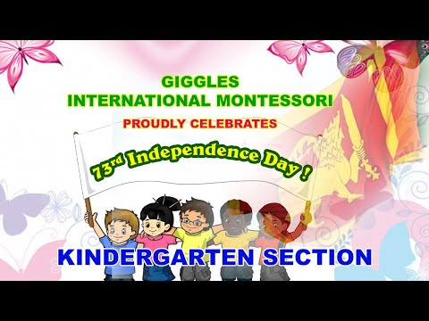 Giggles International Montessori   Proudly Celebrates The 73rd Independence Day !