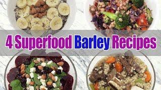 4 Superfood BARLEY Recipes | Breakfast, Lunch, Dinner | Joanna Soh