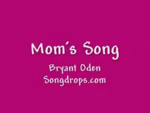 Mother's Day song #4: Mom's Song
