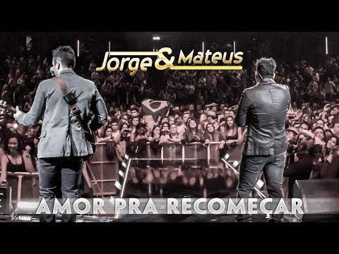 Baixar Jorge e Mateus - Amor Pra Recomeçar - [Novo DVD Live in London] - (Clipe Oficial)